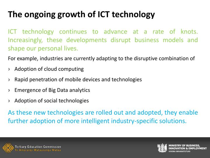 The ongoing growth of ict technology