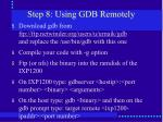 step 8 using gdb remotely