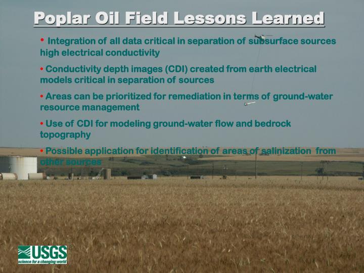 Poplar Oil Field Lessons Learned