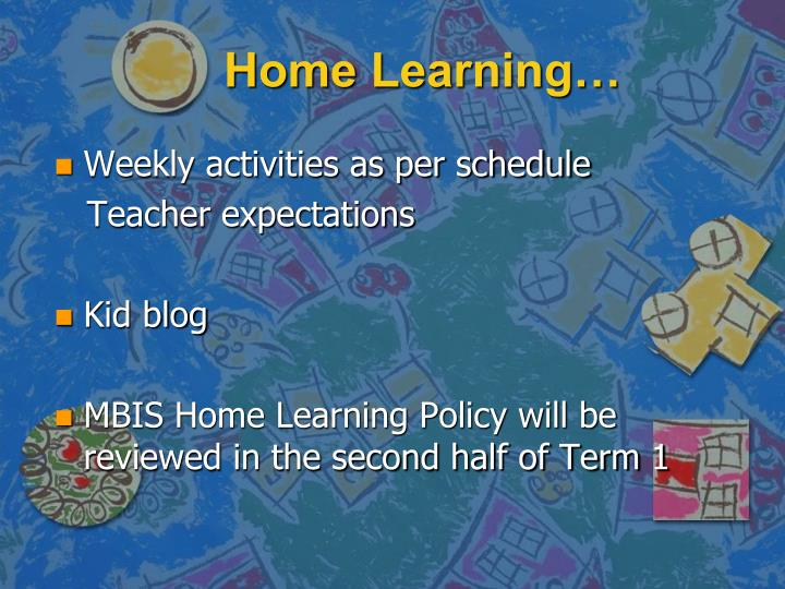 Home Learning…