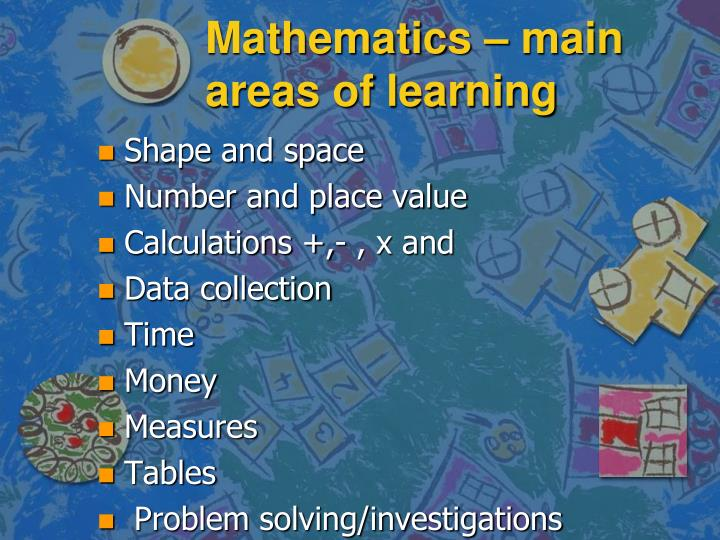 Mathematics – main areas of learning