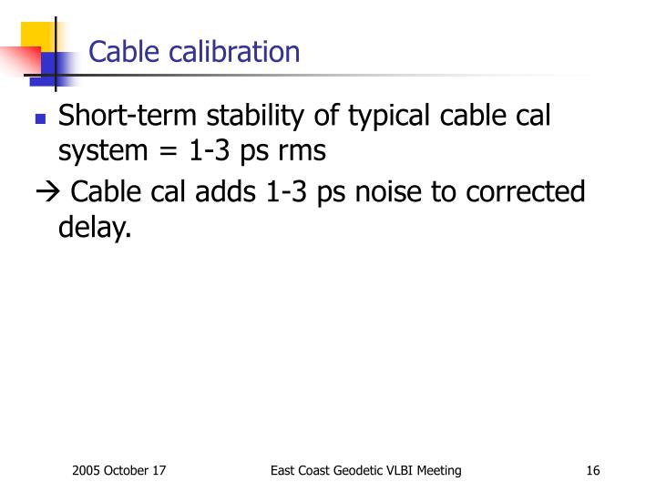 Cable calibration
