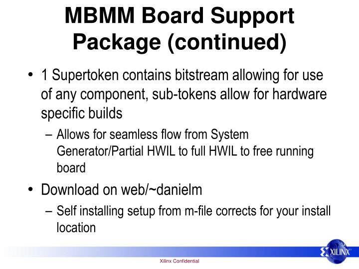 MBMM Board Support Package (continued)
