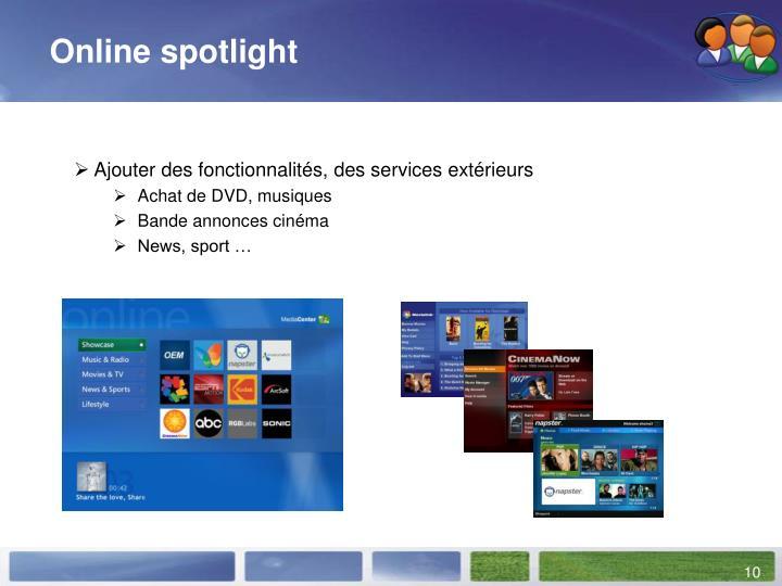 Online spotlight