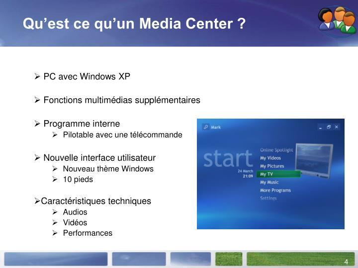 Qu'est ce qu'un Media Center ?