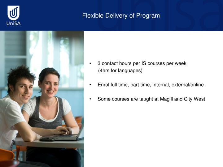 Flexible Delivery of Program