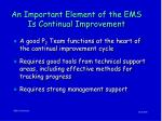 an important element of the ems is continual improvement