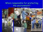 who s responsible for protecting the environment