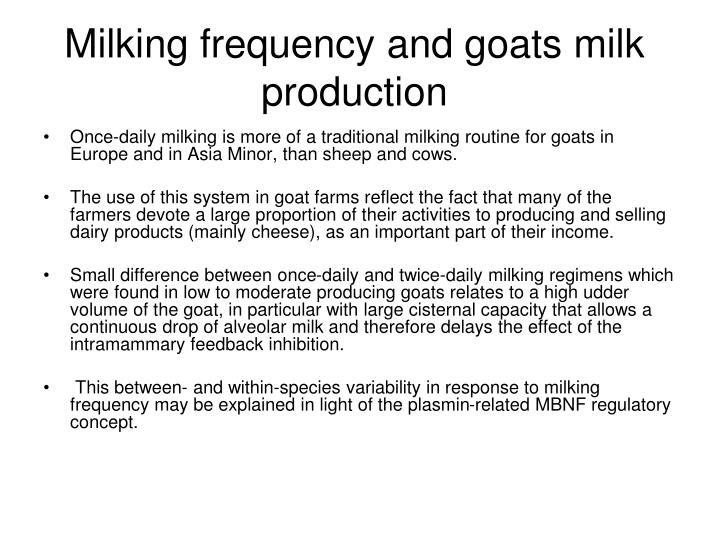 Milking frequency and goats milk production