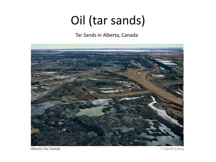 Oil (tar sands)