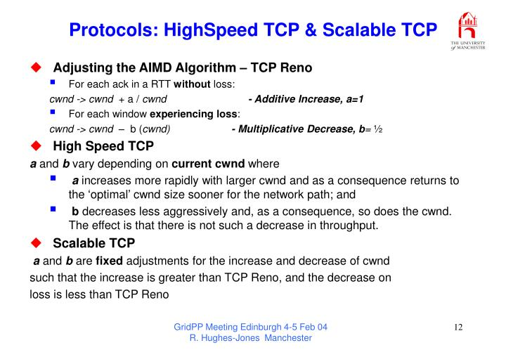 Protocols: HighSpeed TCP & Scalable TCP