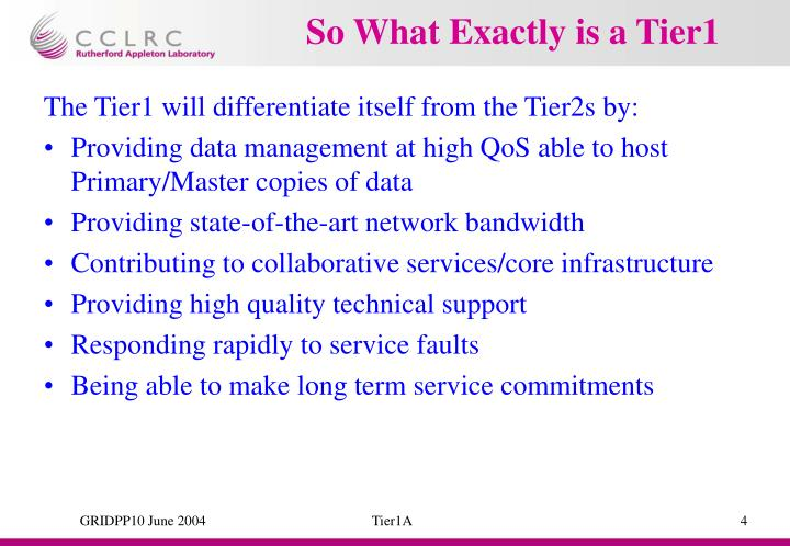 So What Exactly is a Tier1