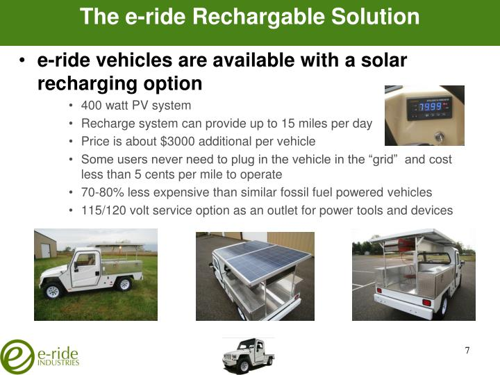 The e-ride Rechargable Solution