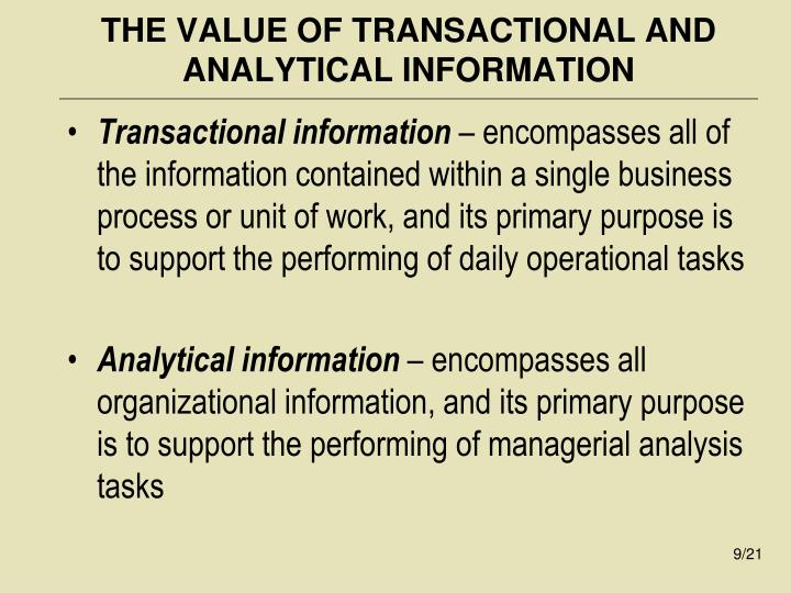 THE VALUE OF TRANSACTIONAL AND ANALYTICAL INFORMATION
