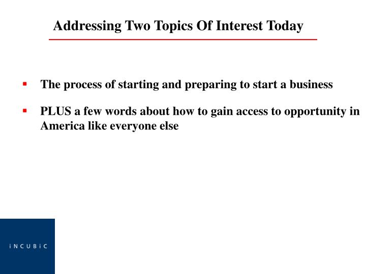 The process of starting and preparing to start a business