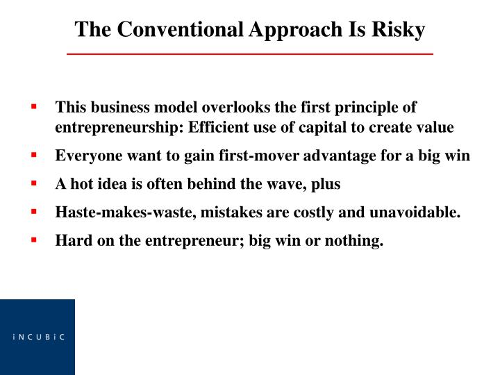 This business model overlooks the first principle of entrepreneurship: Efficient use of capital to create value