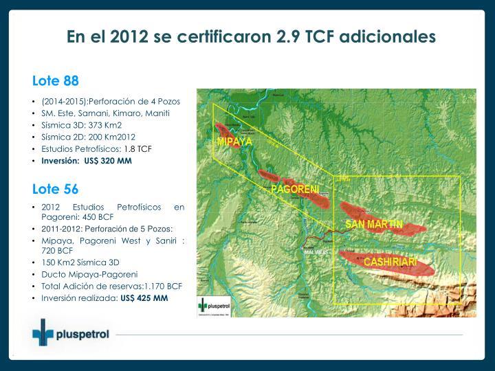 En el 2012 se certificaron 2.9 TCF adicionales