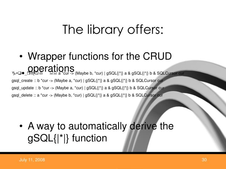 The library offers: