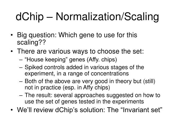 dChip – Normalization/Scaling