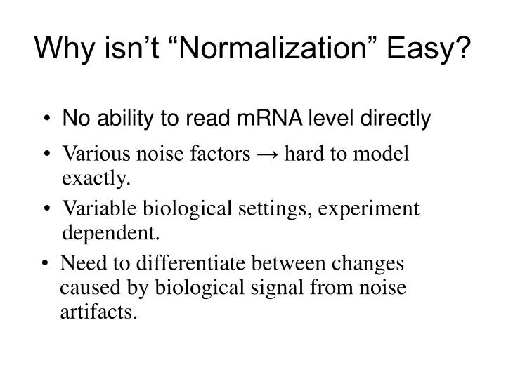 """Why isn't """"Normalization"""" Easy?"""