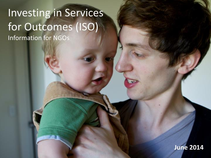 Investing in Services for Outcomes (ISO)