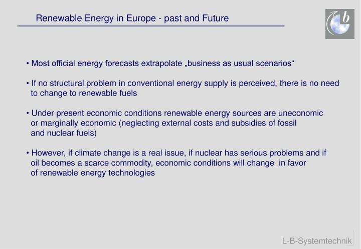 Renewable Energy in Europe - past and Future