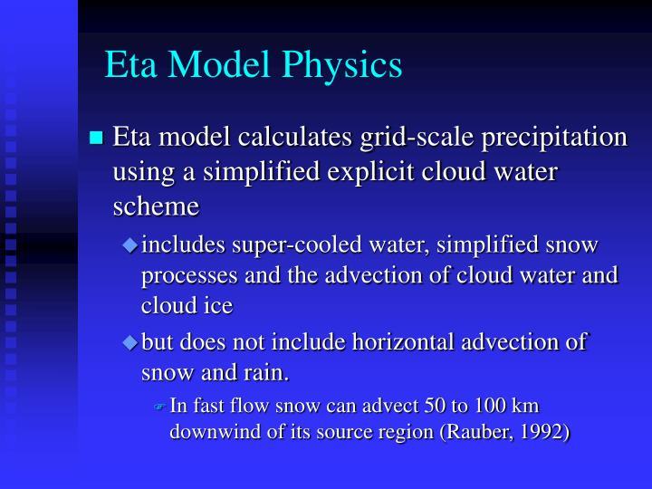 Eta Model Physics