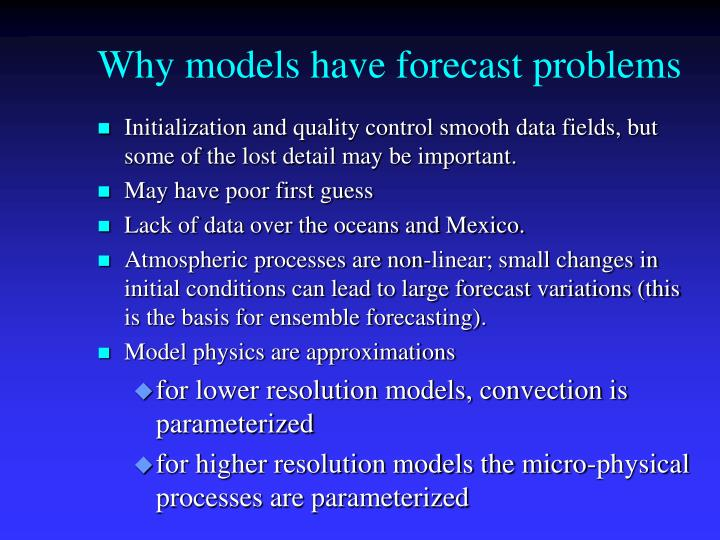 Why models have forecast problems