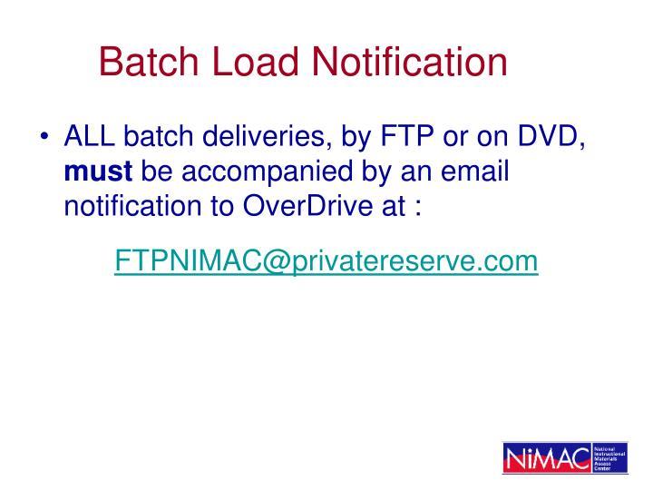 Batch Load Notification