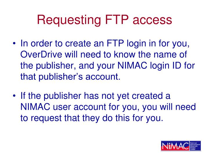 Requesting FTP access