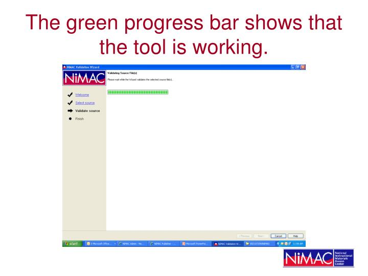 The green progress bar shows that the tool is working.