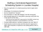 staffing a centralized appointment scheduling system in lourdes hospital