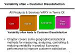 variability often customer dissatisfaction