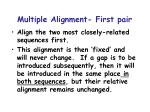 multiple alignment first pair