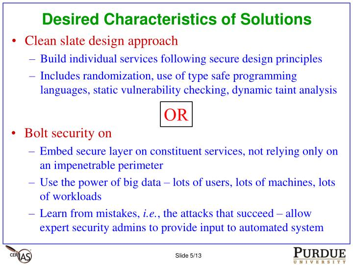 Desired Characteristics of Solutions