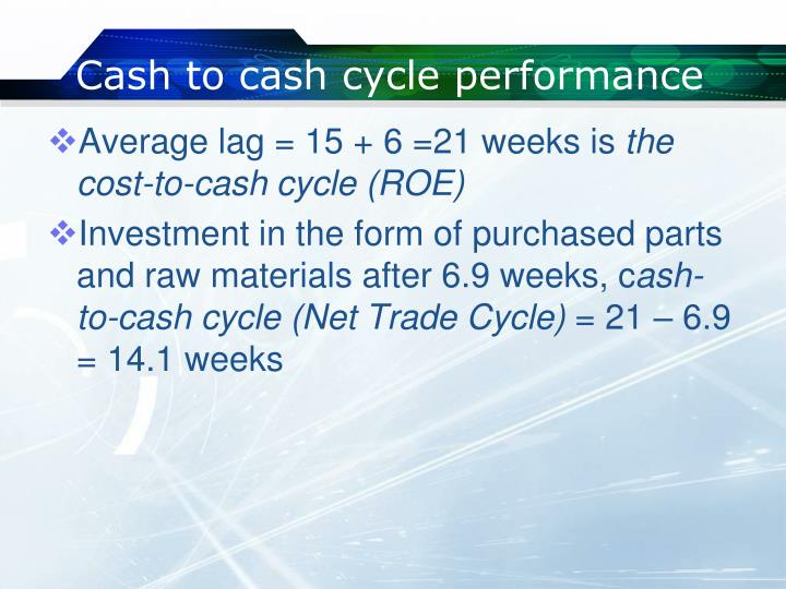 Cash to cash cycle performance