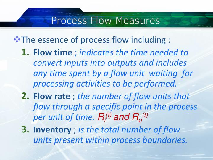 Process flow measures