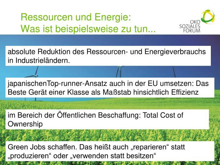 Ressourcen und Energie: