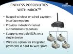 endless possibilities with mbox tm
