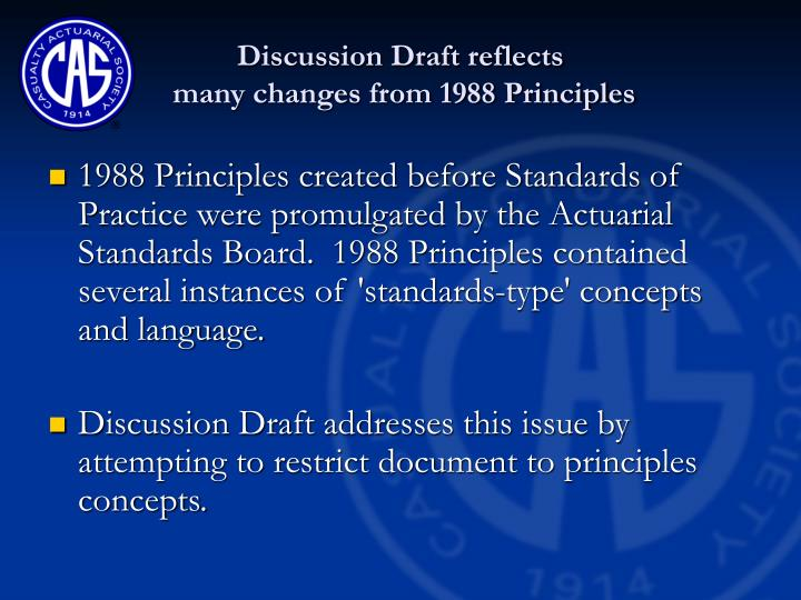 Discussion draft reflects many changes from 1988 principles