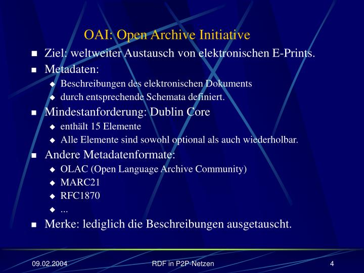 OAI: Open Archive Initiative