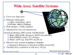 wide area satellite systems