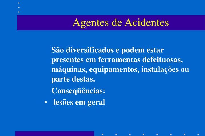 Agentes de Acidentes