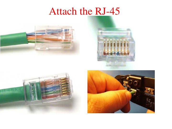 Attach the RJ-45