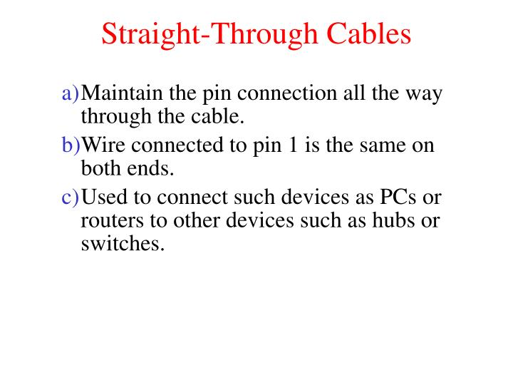 Straight-Through Cables