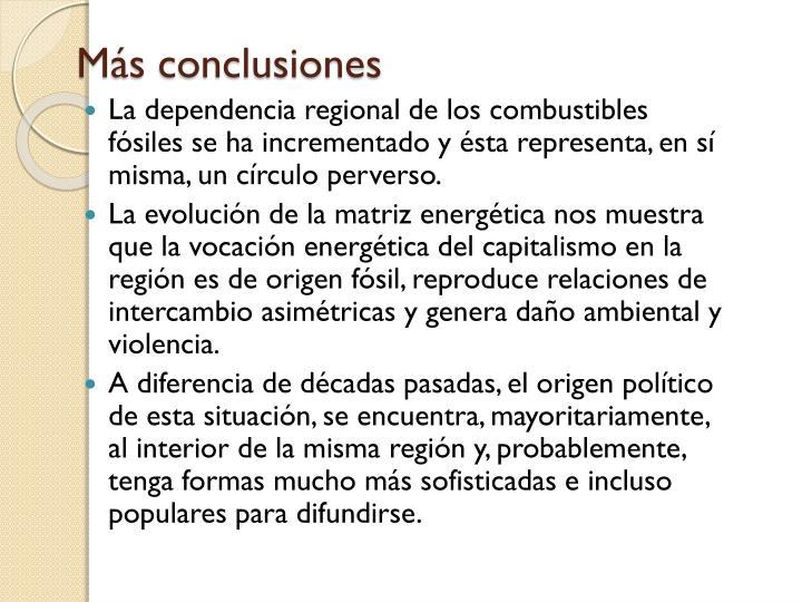 Más conclusiones