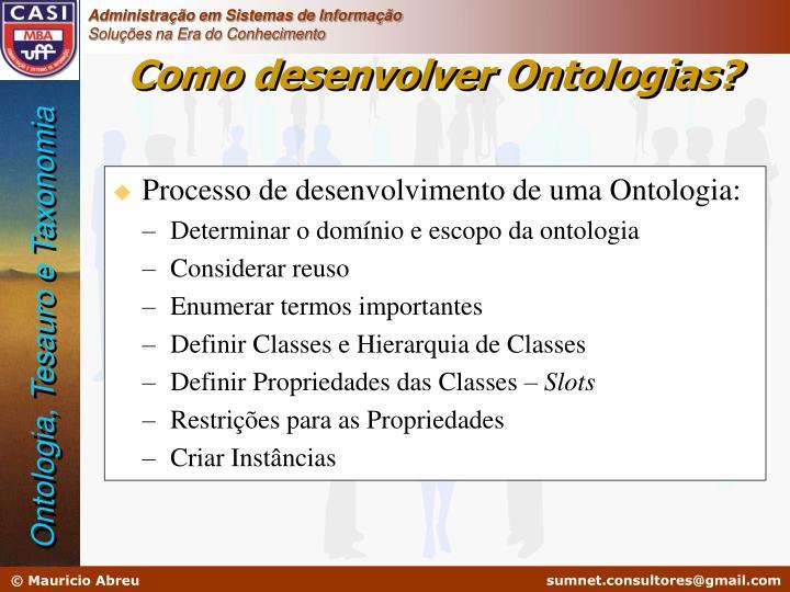Processo de desenvolvimento de uma Ontologia: