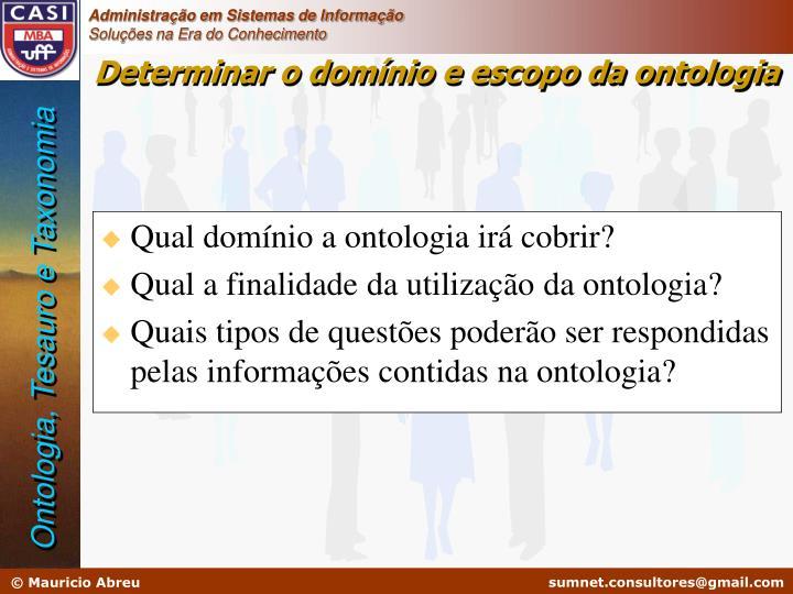 Qual domínio a ontologia irá cobrir?