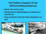 civil defence support at sea san providing assistance