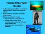 possible underwater threats